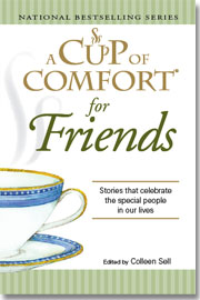 Friends, A Cup of Comfort
